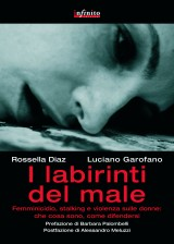 Libro Labirinti del Male Dazzo Diaz Rossella